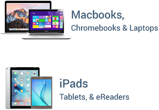 Macbooks, Chromebooks, Laptops, iPads, Tablets, eReaders