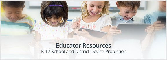 One-to-One Device Protection for K-12 school and districts